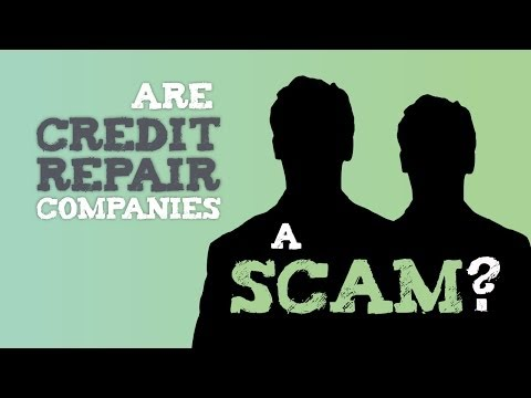 Are Credit Repair Companies and Services a Scam?