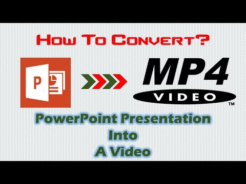 Convert PPT To MP4 | How To Convert PowerPoint 2016 Presentation into MP4 Videos
