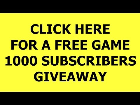 1000 subscribers giveaway  - free games for subscribers