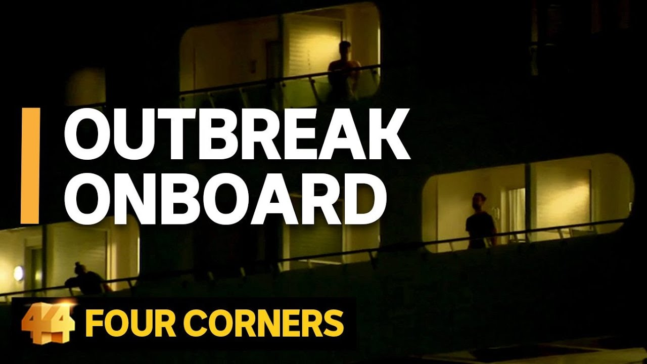 Outbreak Onboard: How fear and disease spread on the Ruby Princess | Four Corners