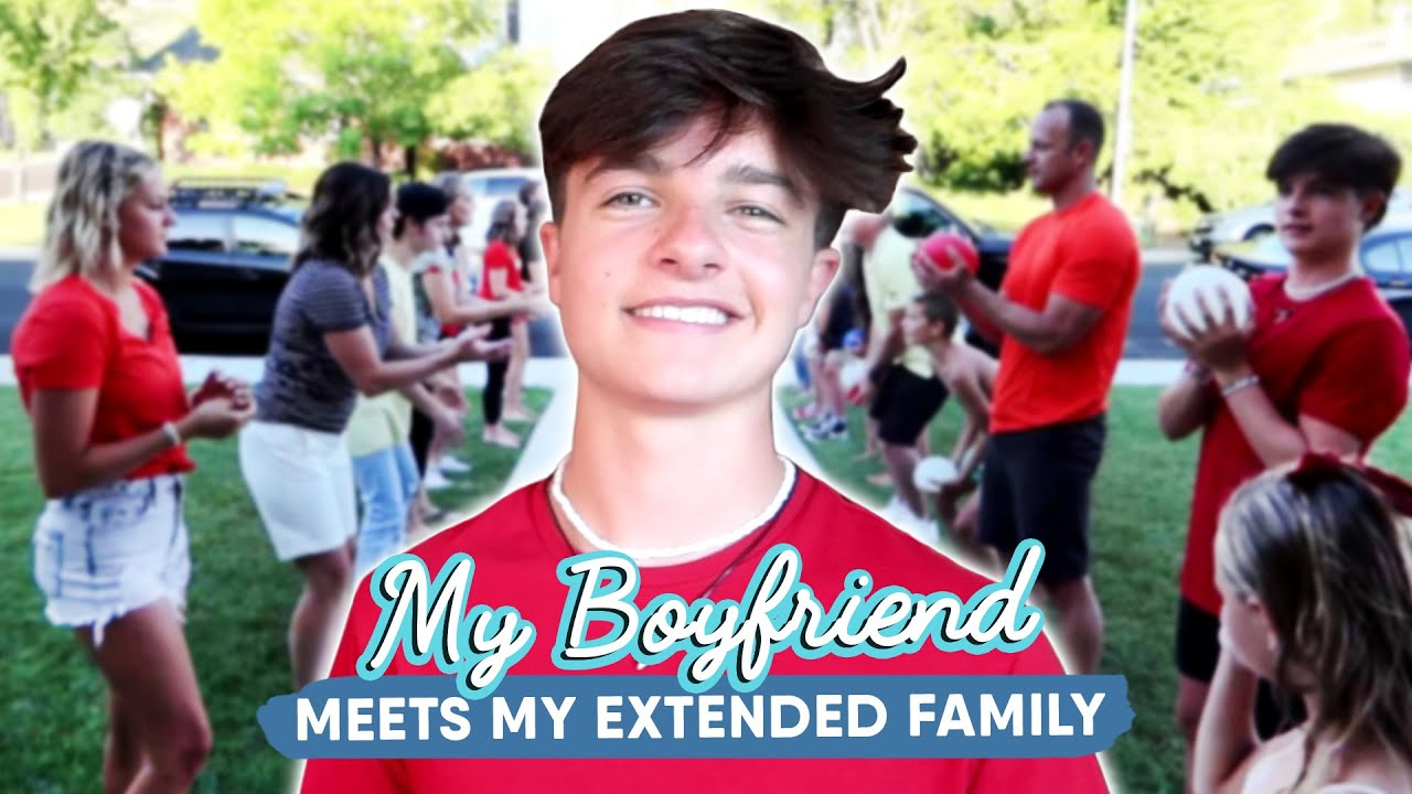 My Boyfriend Meets My Family For The First Time