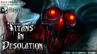 The Enigma TNG - Titans In Desolation