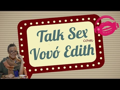 Xxx Mp4 TALK SEX COM VOVÓ EDITH PAPO RETO DESPRETENX 3gp Sex
