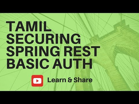 TAMIL SECURING SPRING REST APPLICATION WITH BASIC AUTHENTICATION