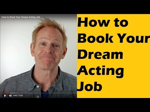 How to Book Your Dream Acting Job