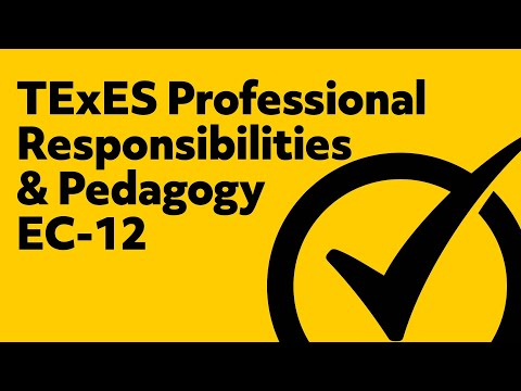 TExES Pedagogy and Professional Responsibilities (PPR) Exam Study Guide