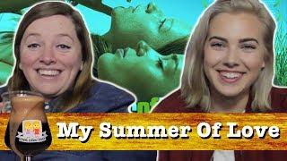 "Drunk Lesbians Watch ""My Summer Of Love"" (Feat. Joanna Simon)"