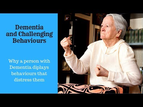 Dementia and challenging behaviour  Understanding challenging behaviour