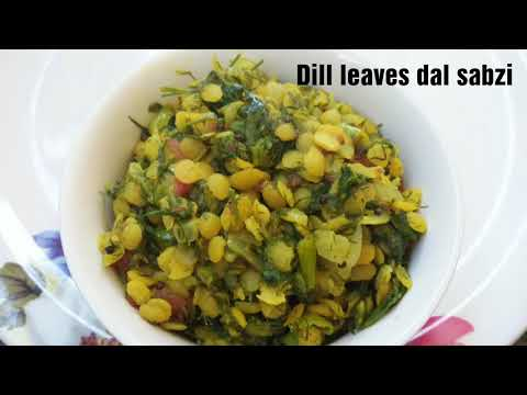 Dill leaves dal sabzi/ healthy toor dal dill leaves dry sabzi