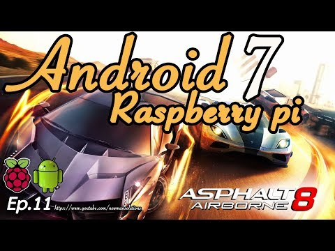 New Android 7.1.2 on Raspberry pi 3 - (EP11) Test play games on emteria android raspberry pi