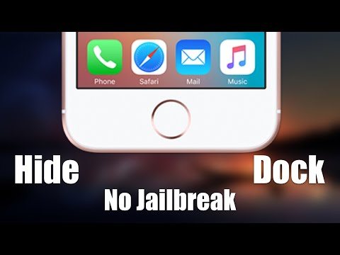 How To Remove The Dock In IOS 11 No Jailbreak