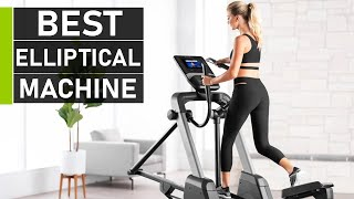 Top 10 Best Elliptical Machine for Home Workout