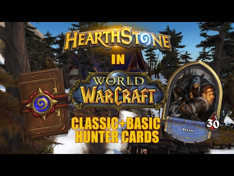 Hearthstone Cards in World of Warcraft + Other Blizzard Games: Hunter Classic
