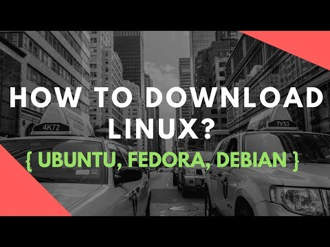 How to download Linux : Download Linux Operating System ( Ubuntu, Fedora, Debian )