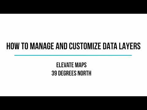 How to Manage and Customize Data Layers