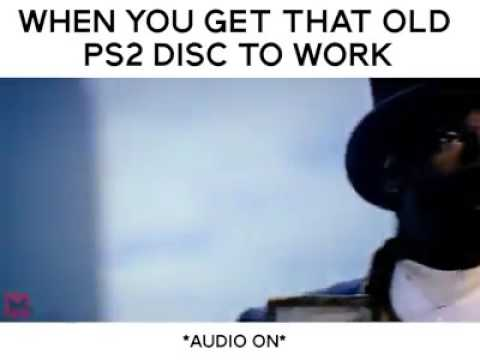 When you get that old ps2 disc to work
