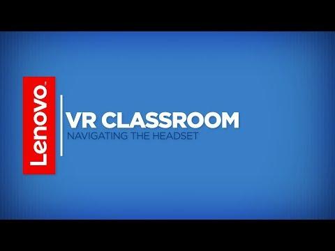 Lenovo VR Classroom: Navigating the Headset