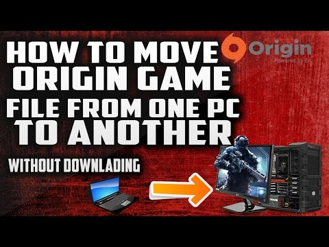 How To Move Origin Games To Another PC