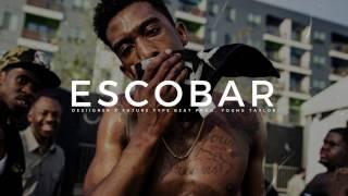 (free) Desiigner X Future Type Beat - Escobar I Trap/rap Instrumental Beat 2018