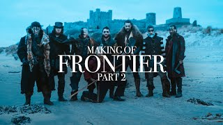 Part 2 of how we made Season 3 of Frontier.