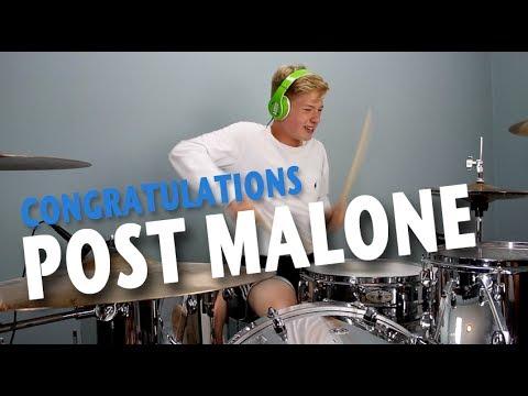 Post Malone Congratulations Drum Cover