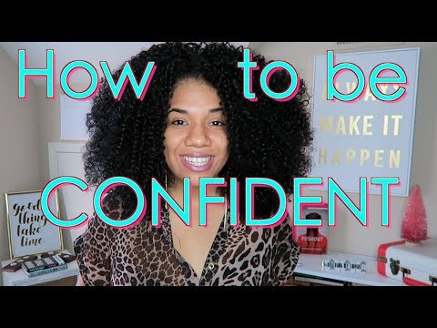 How To Be Confident |How To Build Confidence | It's NOT Fake it 'til You Make It!