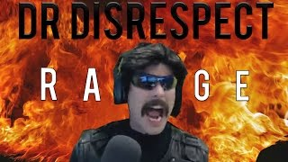 DR DISRESPECT RAGE MONTAGE