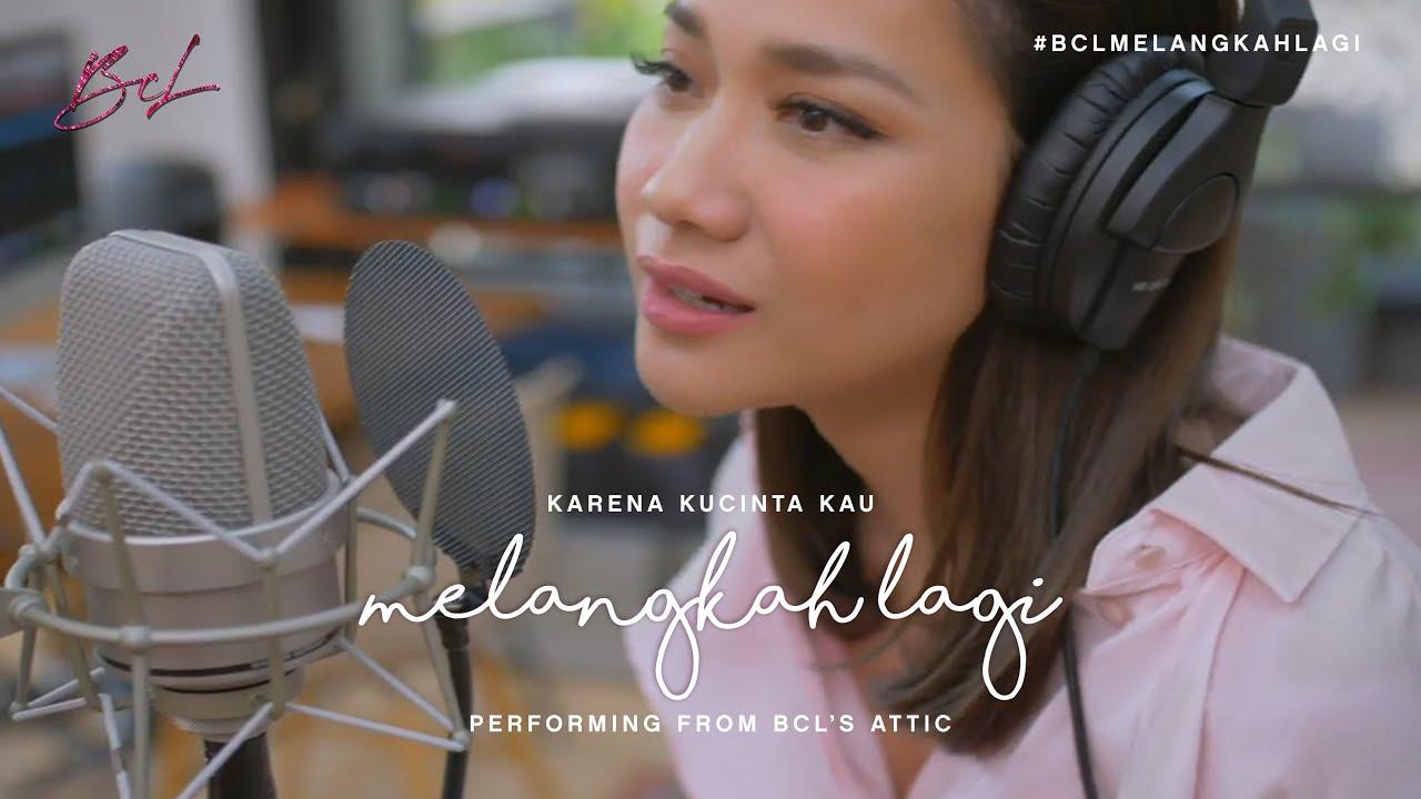"""Download KARENA KUCINTA KAU - """"MELANGKAH LAGI"""" Performing from BCL's Attic MP3 Gratis"""