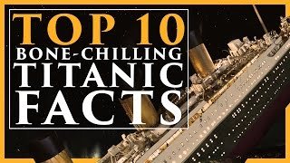 Download Top 10 Bone-Chilling Titanic Facts Video
