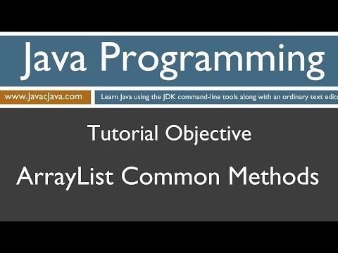 Learn Java Programming - ArrayList Common Methods Tutorial
