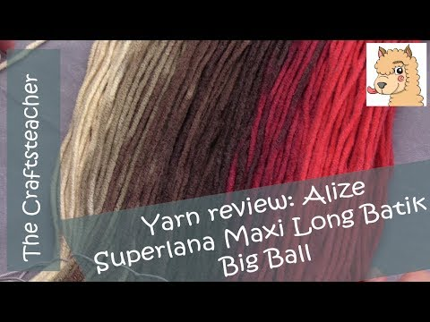 Yarn review: Alize Superlana Maxi Long Batik - Big Ball