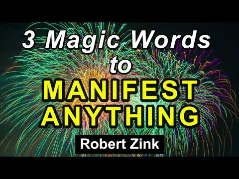 Three Magical Word to Manifest Anything You Want with the Law of Attraciton