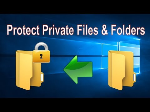 Protect your Private Files from Unauthorized Access on Windows 10 PC