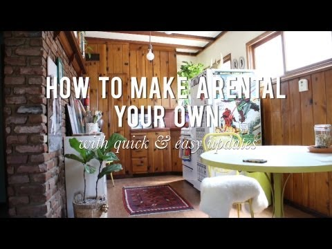 how to make a rental your own