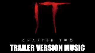 IT: CHAPTER TWO Teaser Trailer Music Version   Proper Movie Trailer Theme Song