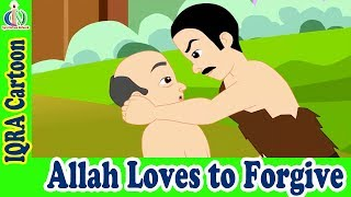 Allah Loves to forgive