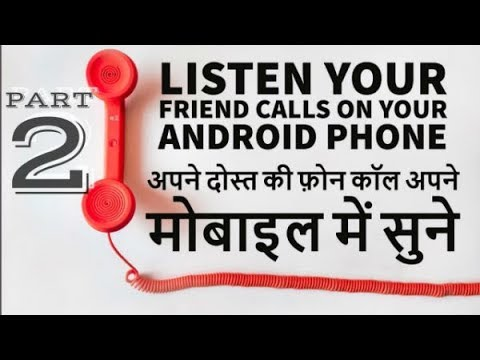 Lifetime Free Call Recorder And Listen Your Friend Calls On Your Android Phone (PART-2)