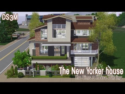 The Sims 3 House Building - The New Yorker House | Speed Build
