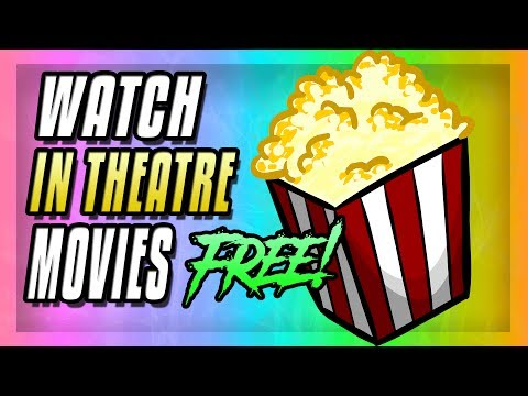 TOP 5 WAYS TO WATCH IN THEATRE MOVIES FOR FREE