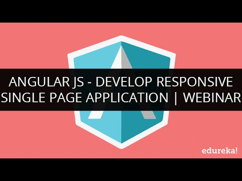 Develop AngularJS Single Page Application | AngularJS Application Development | Edureka