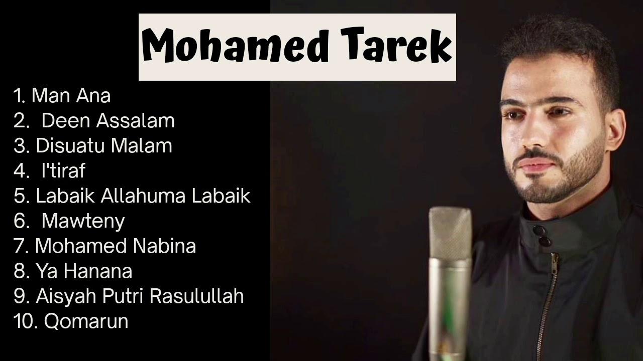Download Mohamed Tarek Full Album Solawat Terbaru 2021 - best songs of mohamed (Bantu subscribe ya🙏🏻) MP3 Gratis
