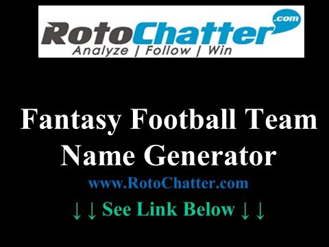 Fantasy Football Team Name Generator | 2013 & Beyond