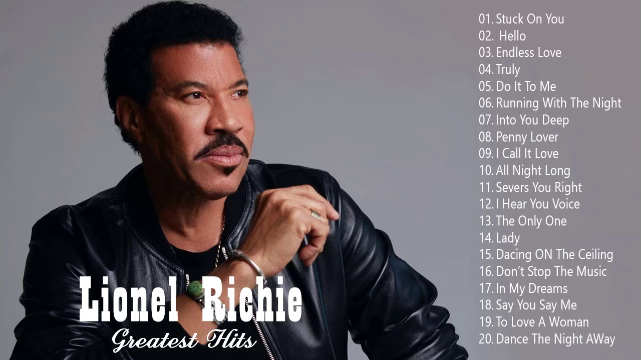 Lionel Richie Greatest Hits 2020 - Best Songs of Lionel Richie full album