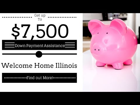 Down Payment Assistance Program up to $7,500 in IL for First Time Home Buyers