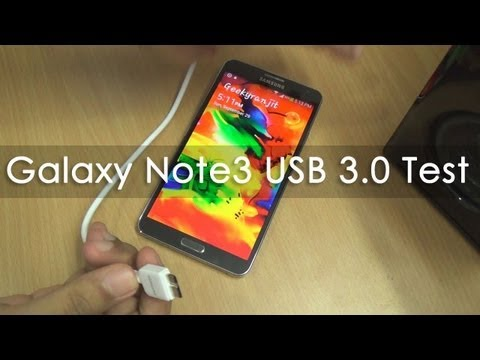 Samsung Galaxy Note 3 World's first phone with USB 3.0 & Speed Test USB3 vs USB2