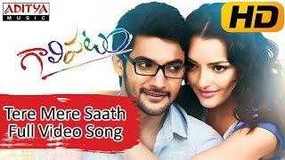 Tere Mere Saath Full Video Song || Galipatam Movie || Aadi, Erica Fernandes, Kristina Akheeva