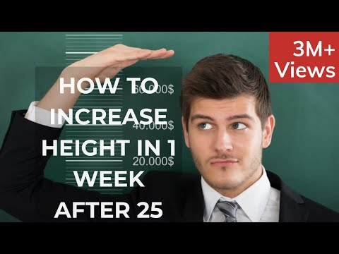 How to Increase Height in 1 week for adults