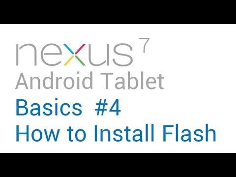 Google Nexus 7 Tips - Basics: #4 How to Install Flash