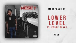 Moneybagg Yo - Lower Lever Ft. Kodak Black (Reset)