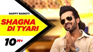 Shagna Di Tyari   Happy Raikoti   Latest Punjabi Song 2015